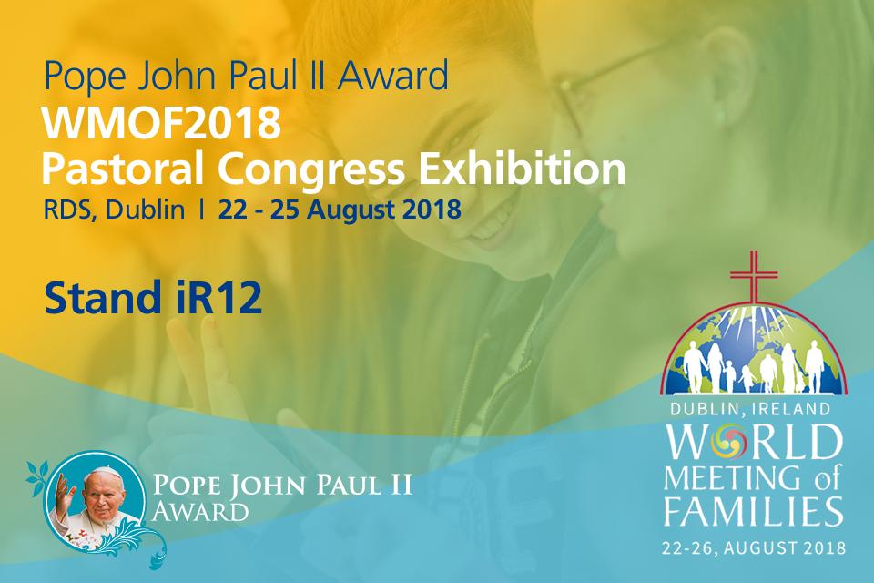 Pope John Paul II Award at the WMOF2018 Pastoral Congress (RDS)